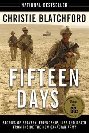 Fifteen Days By: Christie Blatchford