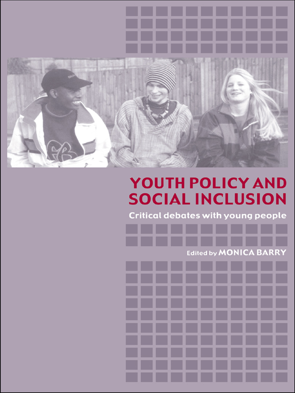 Youth Policy and Social Inclusion By:
