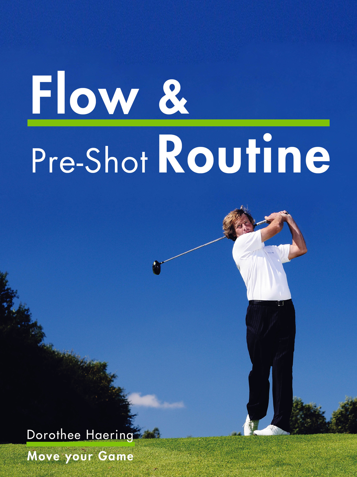 Flow & Pre-Shot Routine: Golf Mental Tips