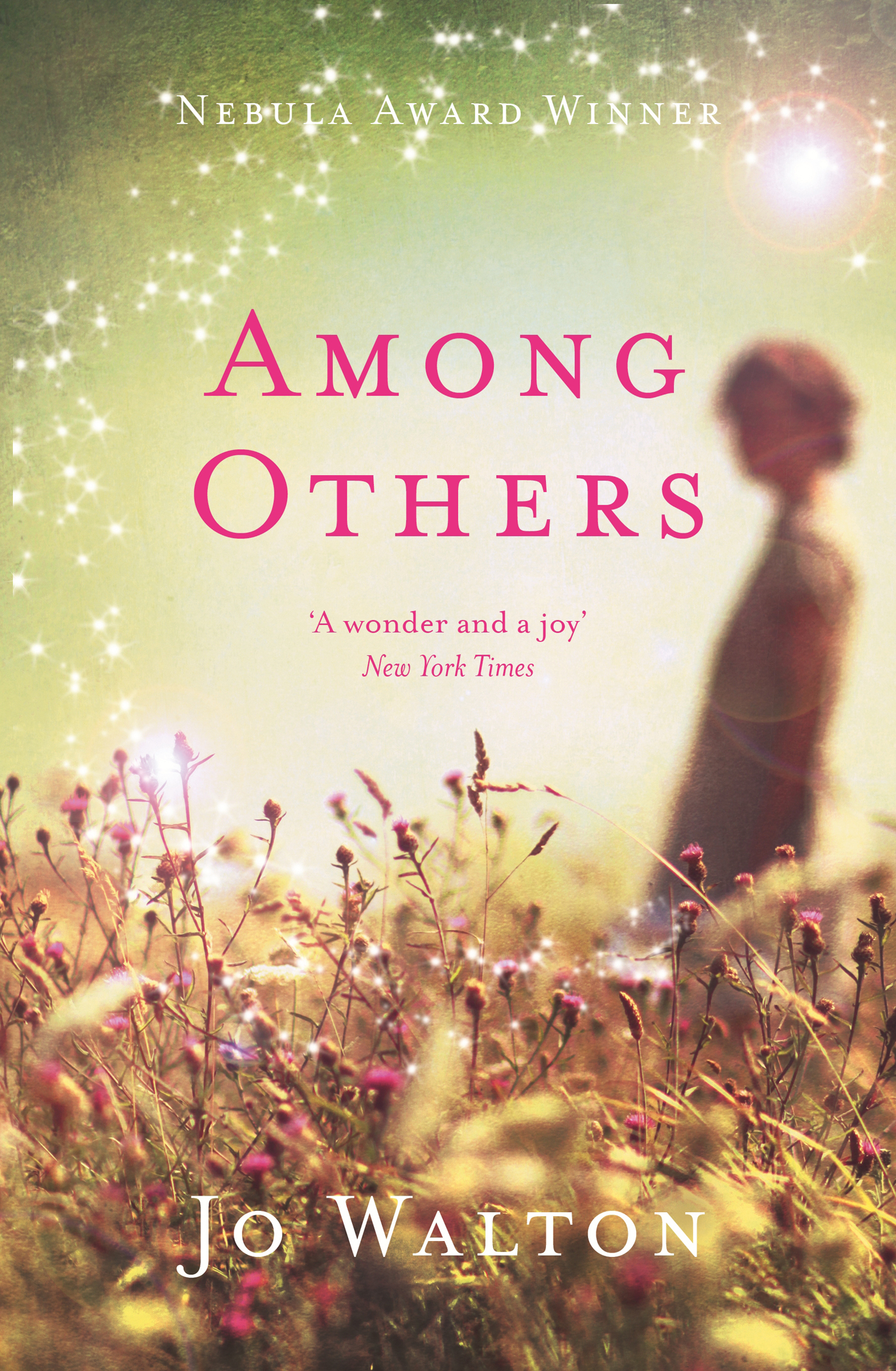 Among Others By: Jo Walton