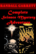 Randall Garrett Complete Science Mystery Adventure Anthologies