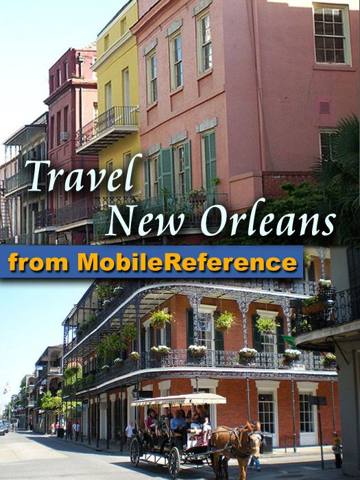 Travel New Orleans Louisiana USA (Mobi Travel) By: MobileReference