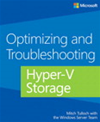 Optimizing And Troubleshooting Hyper-v Storage:
