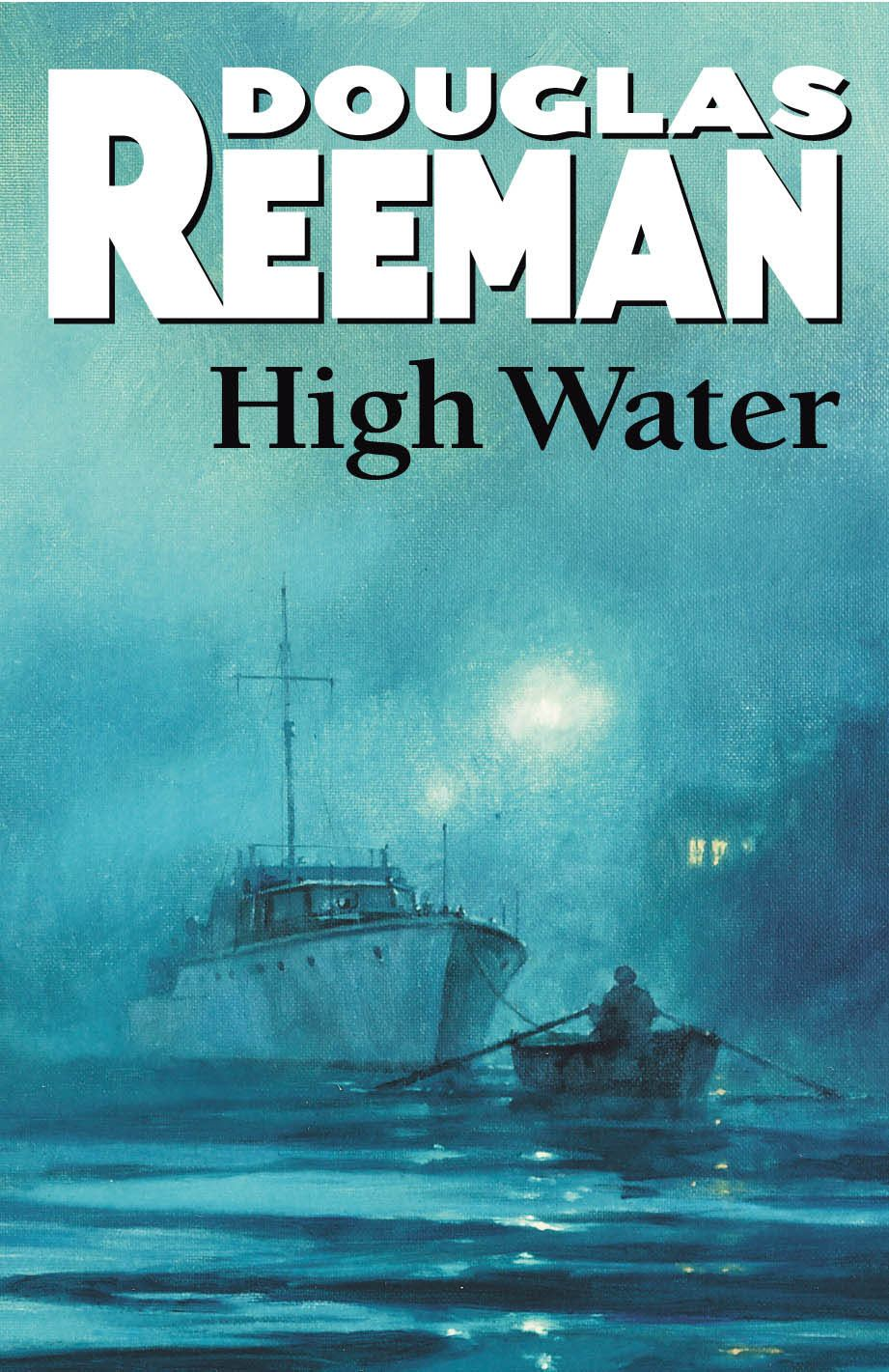 High Water By: Douglas Reeman