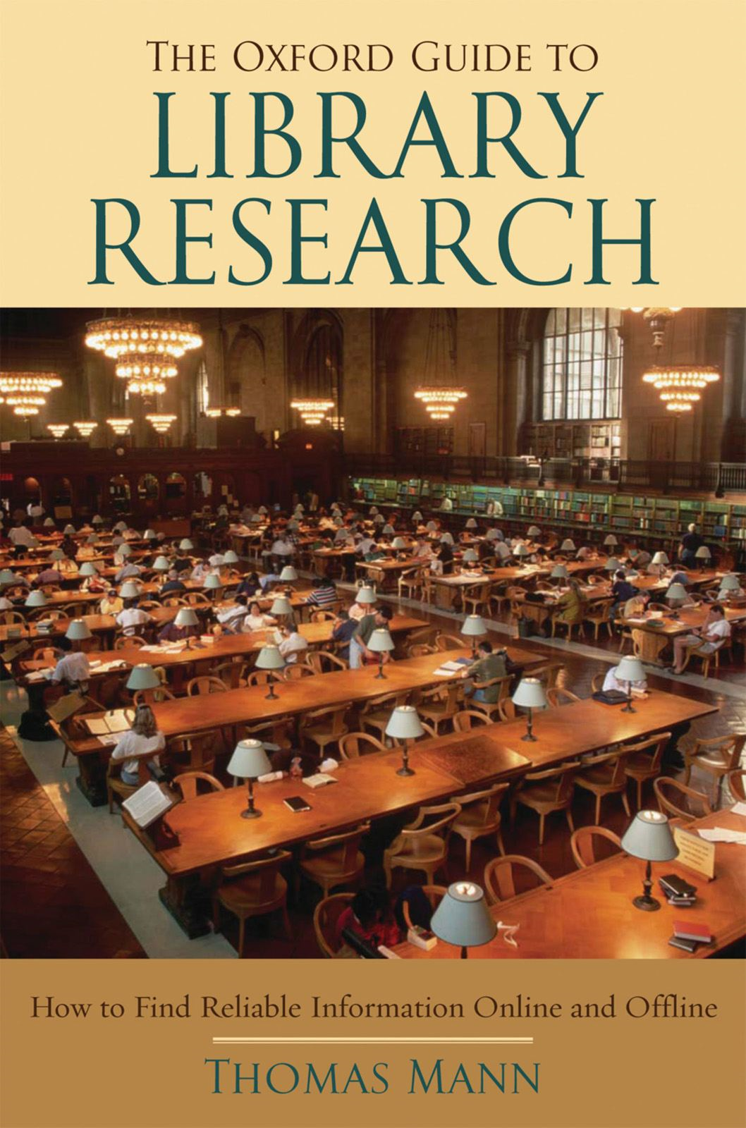 The Oxford Guide to Library Research By: Thomas Mann