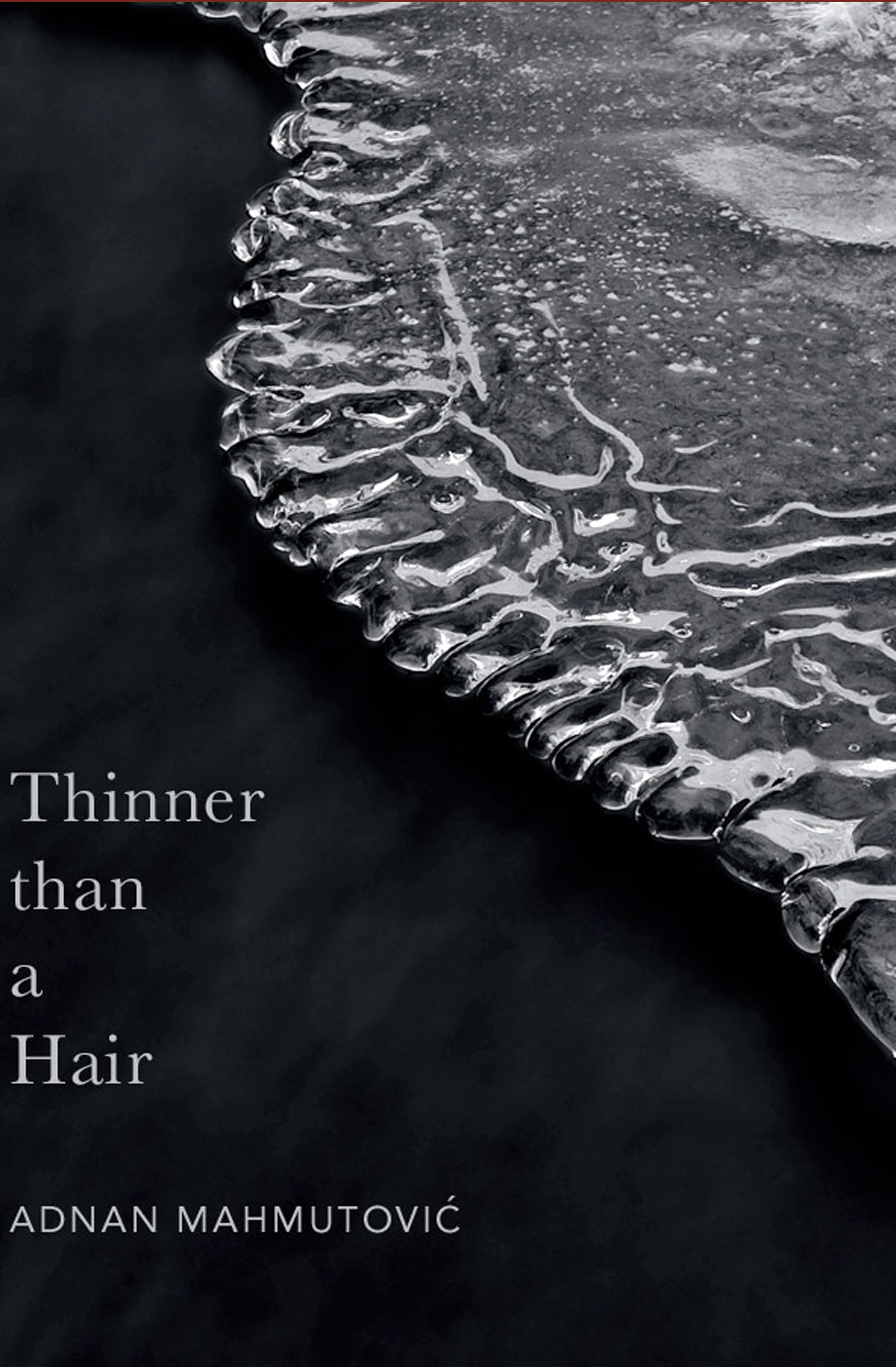 Thinner than a Hair