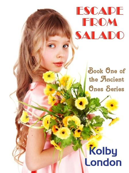 Escape from Salado: Book one in the Ancient Ones Series
