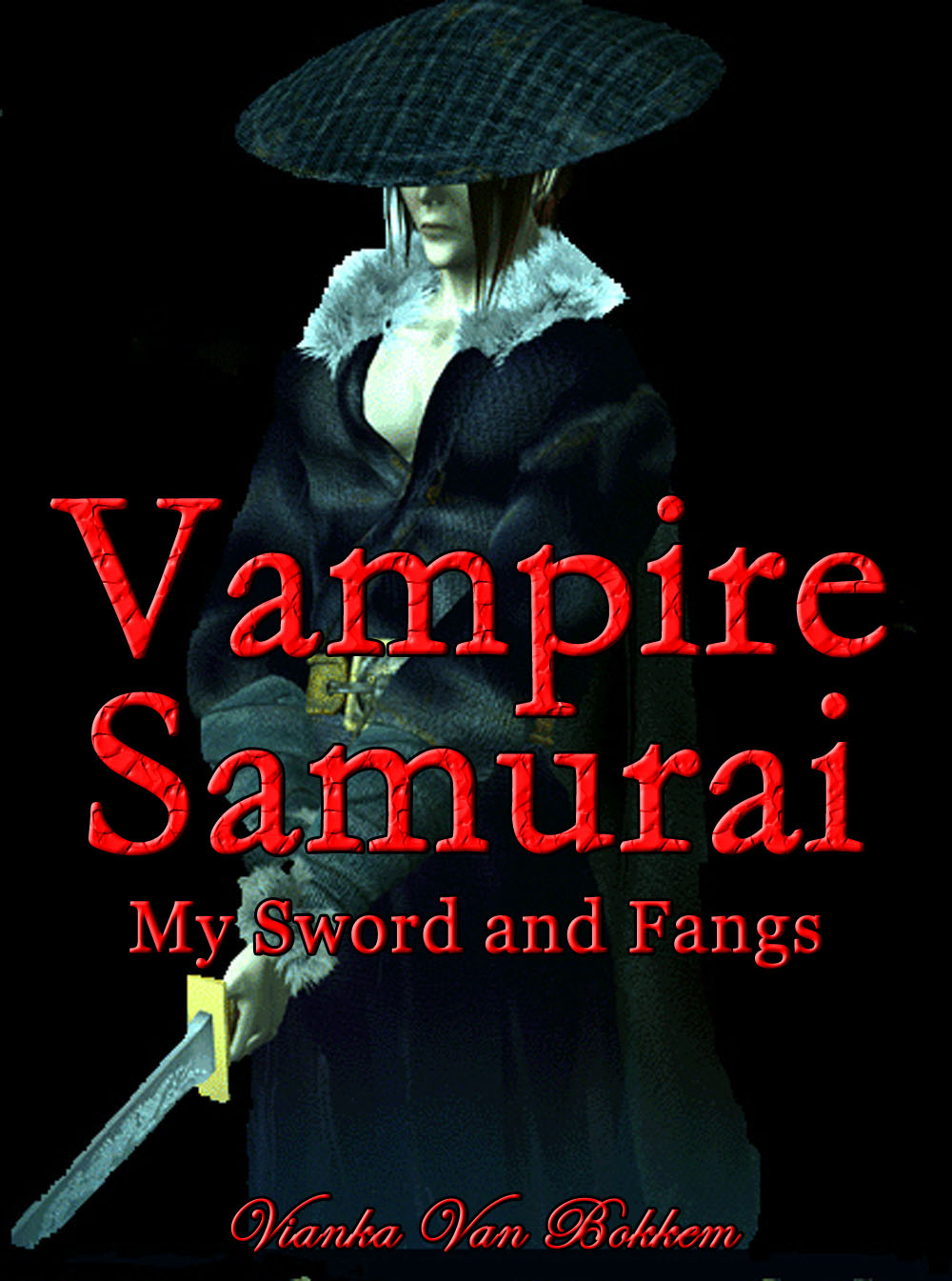Vampire Samurai: My Sword and Fangs By: Vianka Van Bokkem