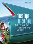 Picture of - Design History: Understanding Theory and Method