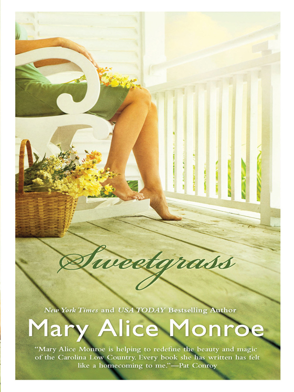 Sweetgrass By: Mary Alice Monroe