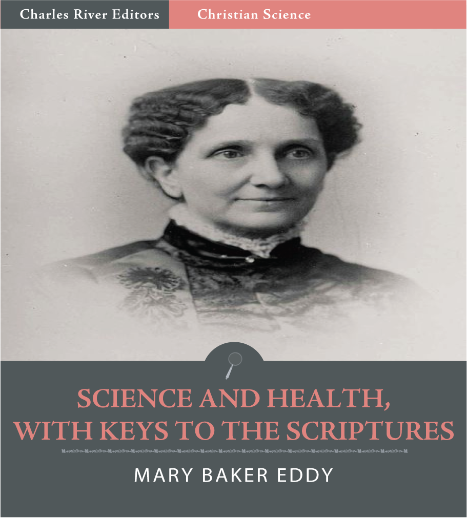 Science and Health, With Keys to the Scriptures
