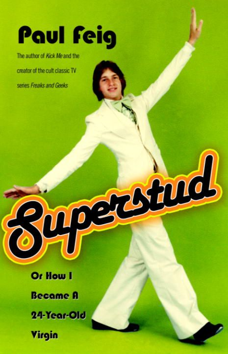 Superstud By: Paul Feig
