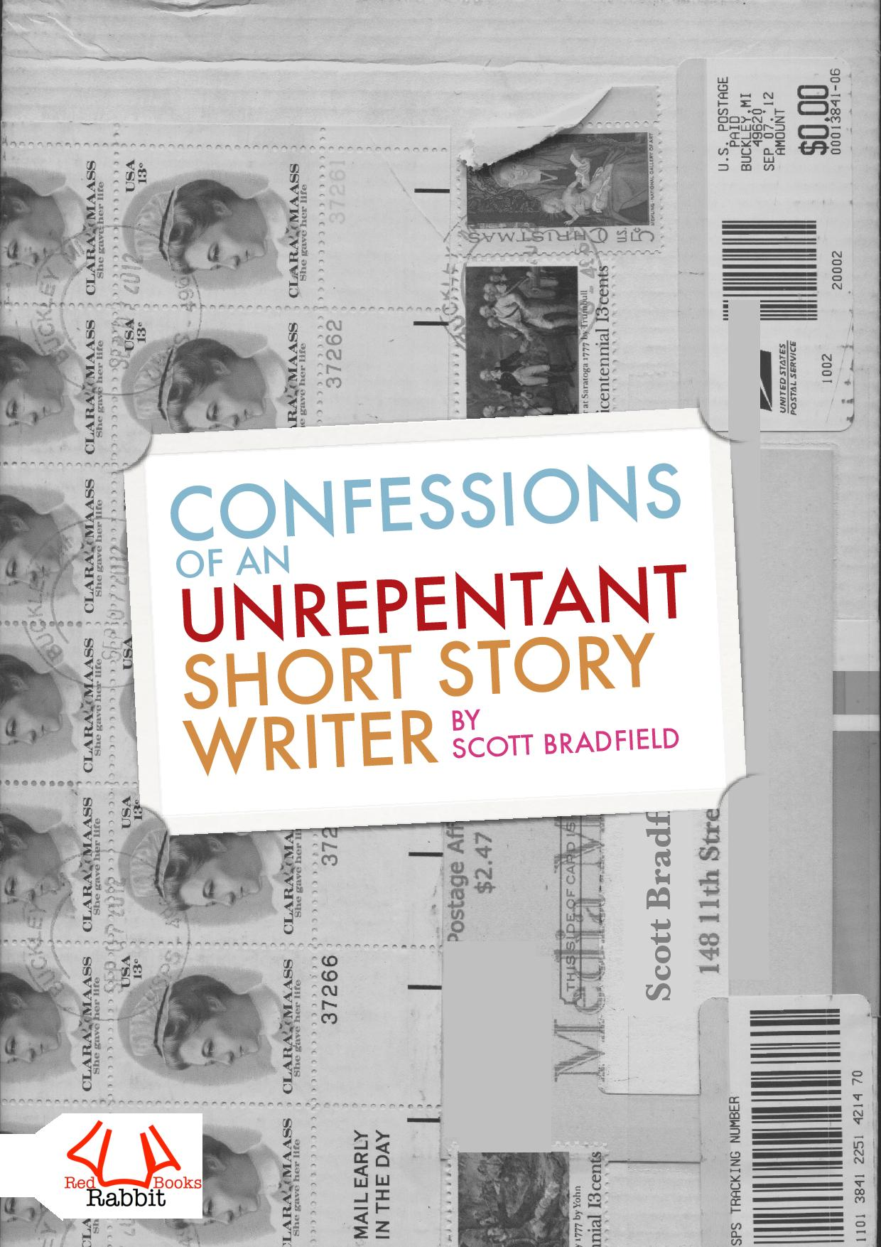 Confessions of an  Unrepentant Short Story Writer