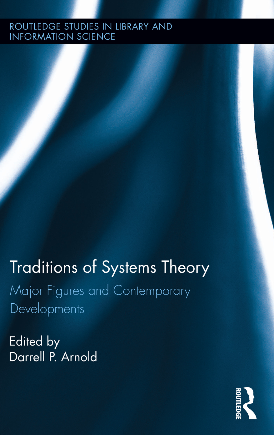 Traditions of Systems Theory Major Figures and Contemporary Developments