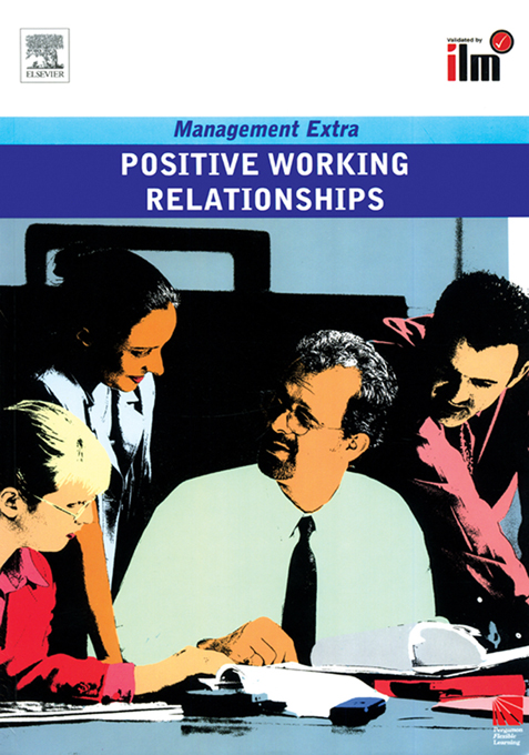 Positive Working Relationships Revised Edition