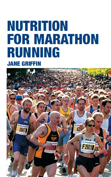 Nutrition for Marathon Running By: Jane Griffin