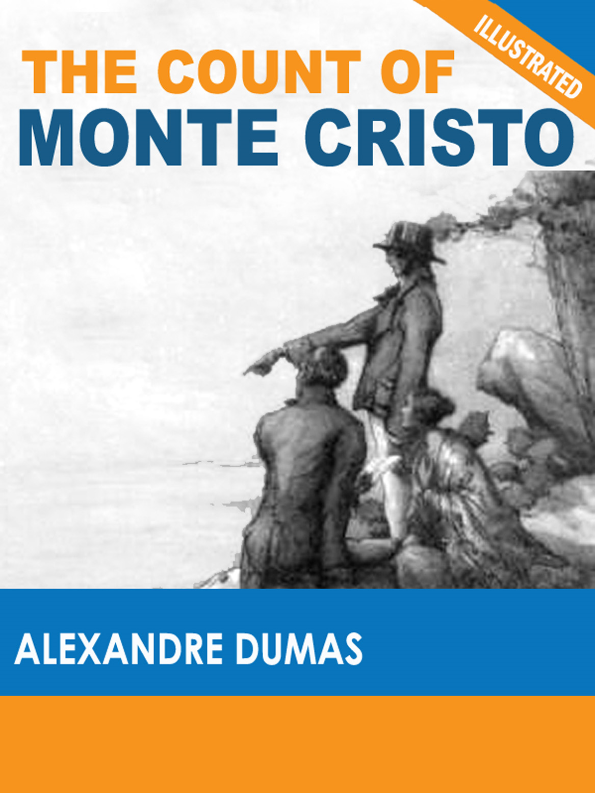 The Count of Monte Cristo (Illustrated) By: Alexandre Dumas