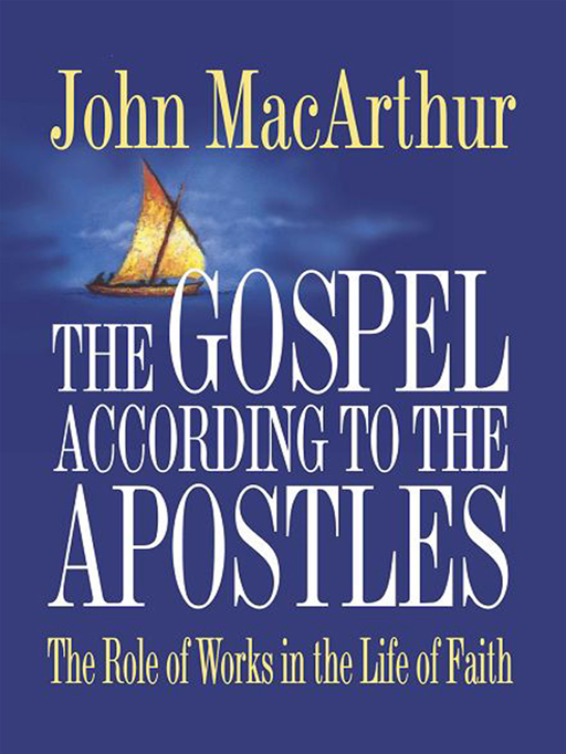 The Gospel According To The Apostles By: John MacArthur