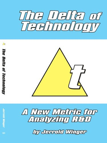The Delta of Technology By: Jerrold Winger