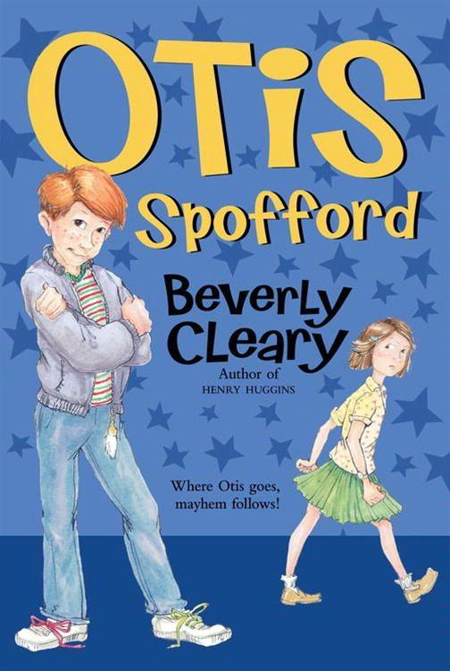 Otis Spofford By: Beverly Cleary,Tracy Dockray