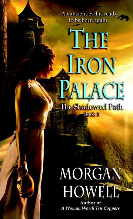 The Iron Palace By: Morgan Howell