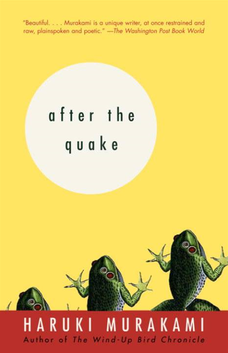 After the Quake By: Haruki Murakami