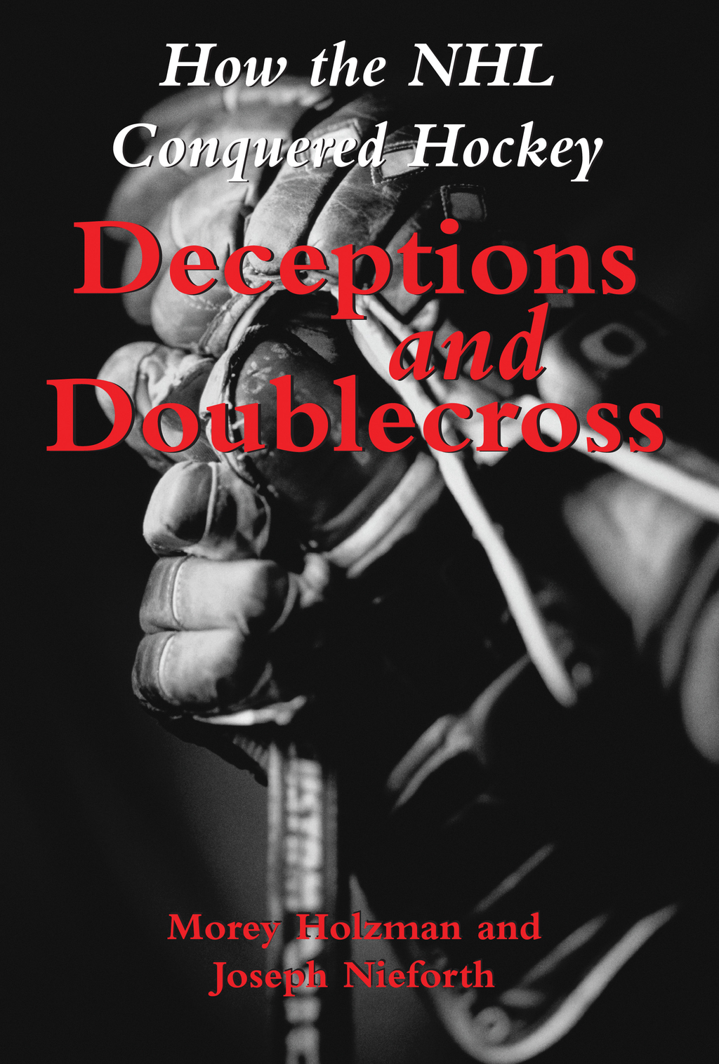 Deceptions and Doublecross
