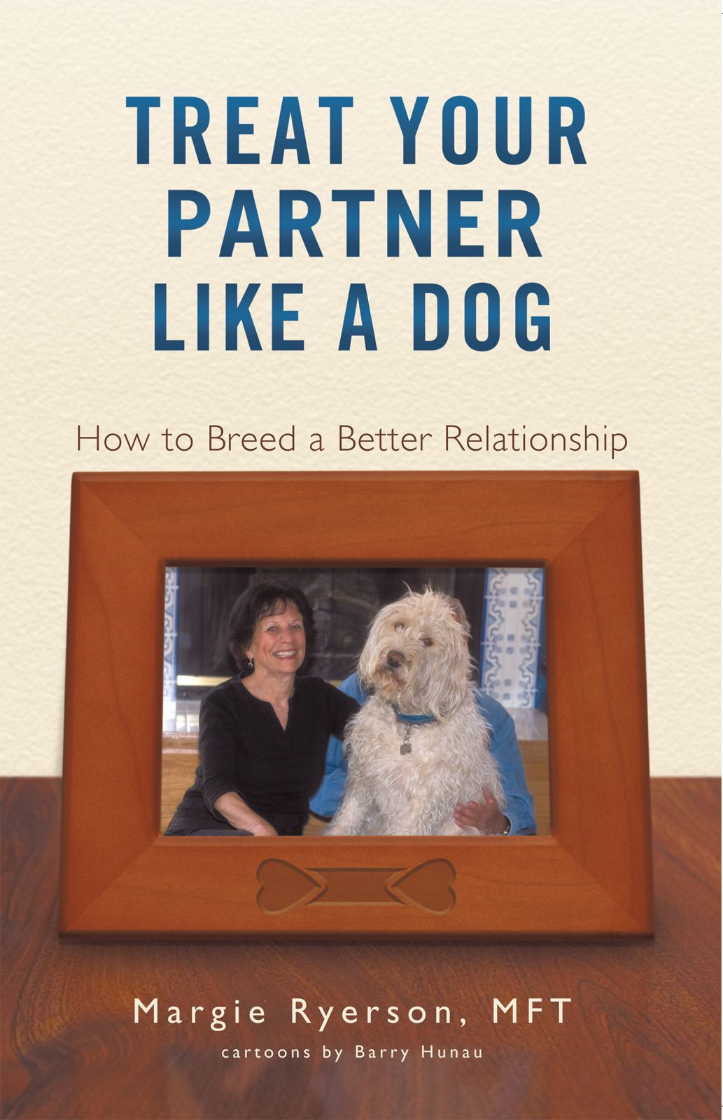Treat Your Partner Like a Dog: