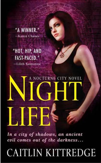 Night Life By: Caitlin Kittredge