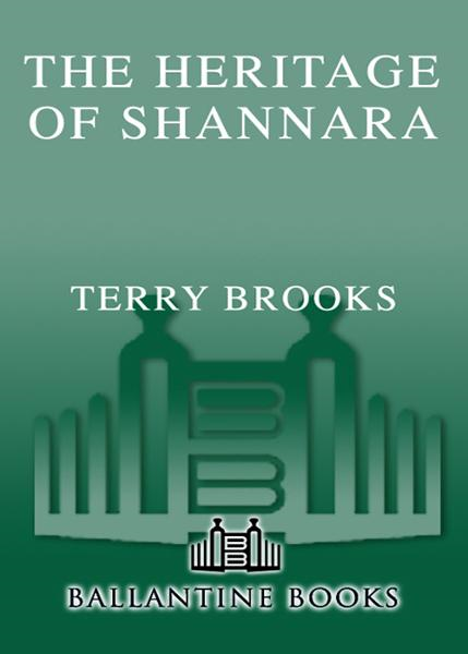 The Heritage of Shannara By: Terry Brooks