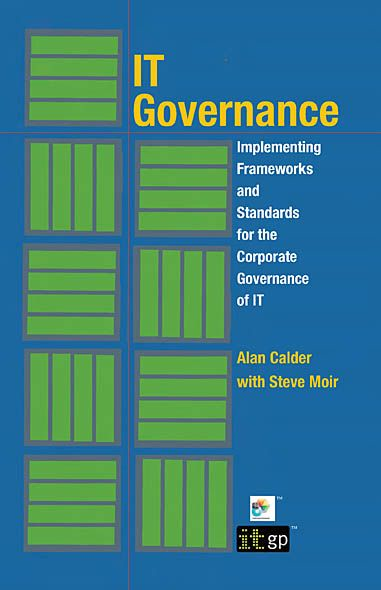 9781905356911  It Governance: Implementing Frameworks And Standards For The Corporate Governance Of It By: Alan Calder