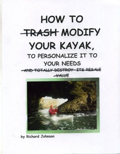 How To Modify Your Kayak To Personalize It To Your Needs