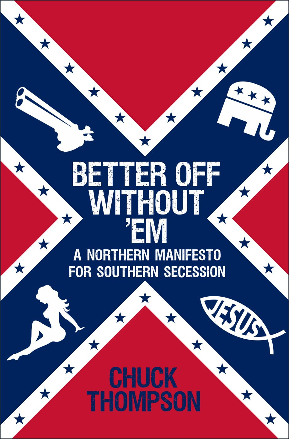 Better Off Without 'Em By: Chuck Thompson