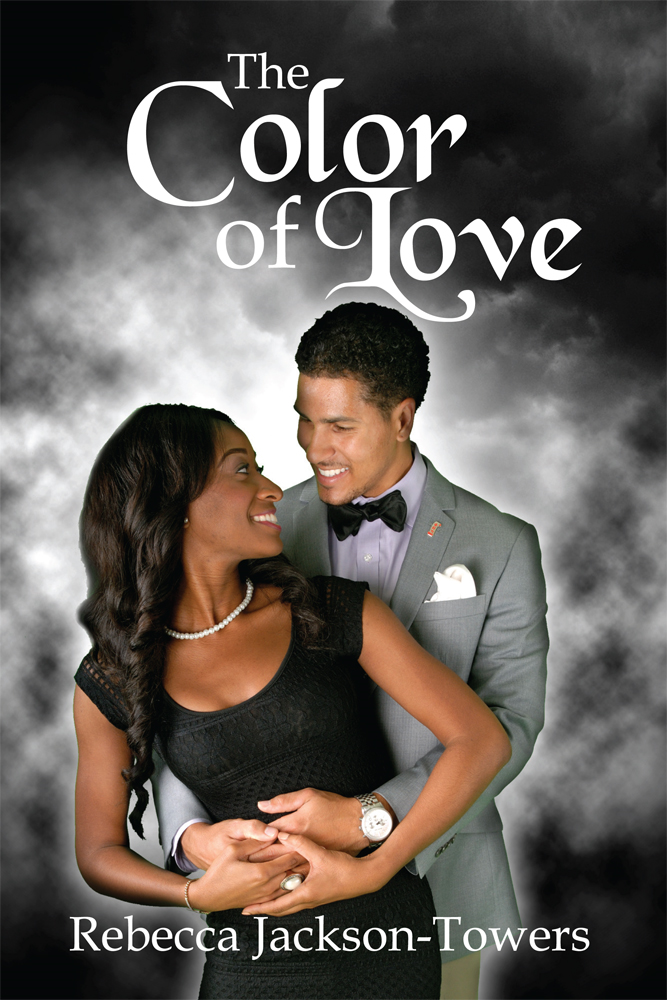 The Color of Love By: Rebecca Jackson-Towers