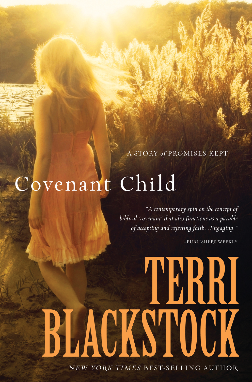 Covenant Child By: Terri Blackstock