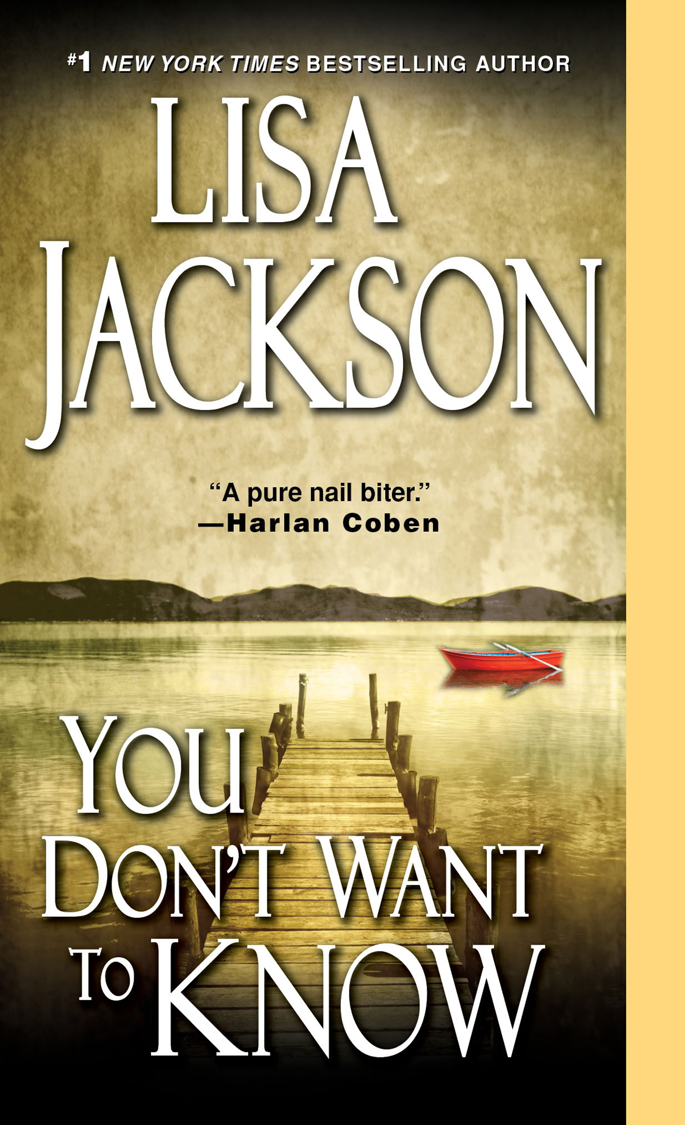 You Don't Want To Know By: Lisa Jackson