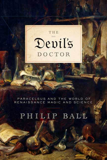 The Devil's Doctor By: Philip Ball