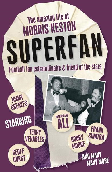 Superfan: The Amazing Life of Morris Keston