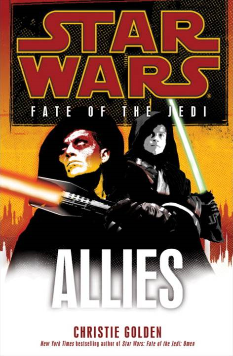 Allies: Star Wars (Fate of the Jedi) By: Christie Golden