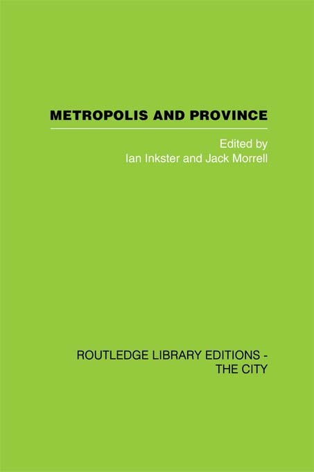 Metropolis and Province Science in British Culture,  1780 - 1850
