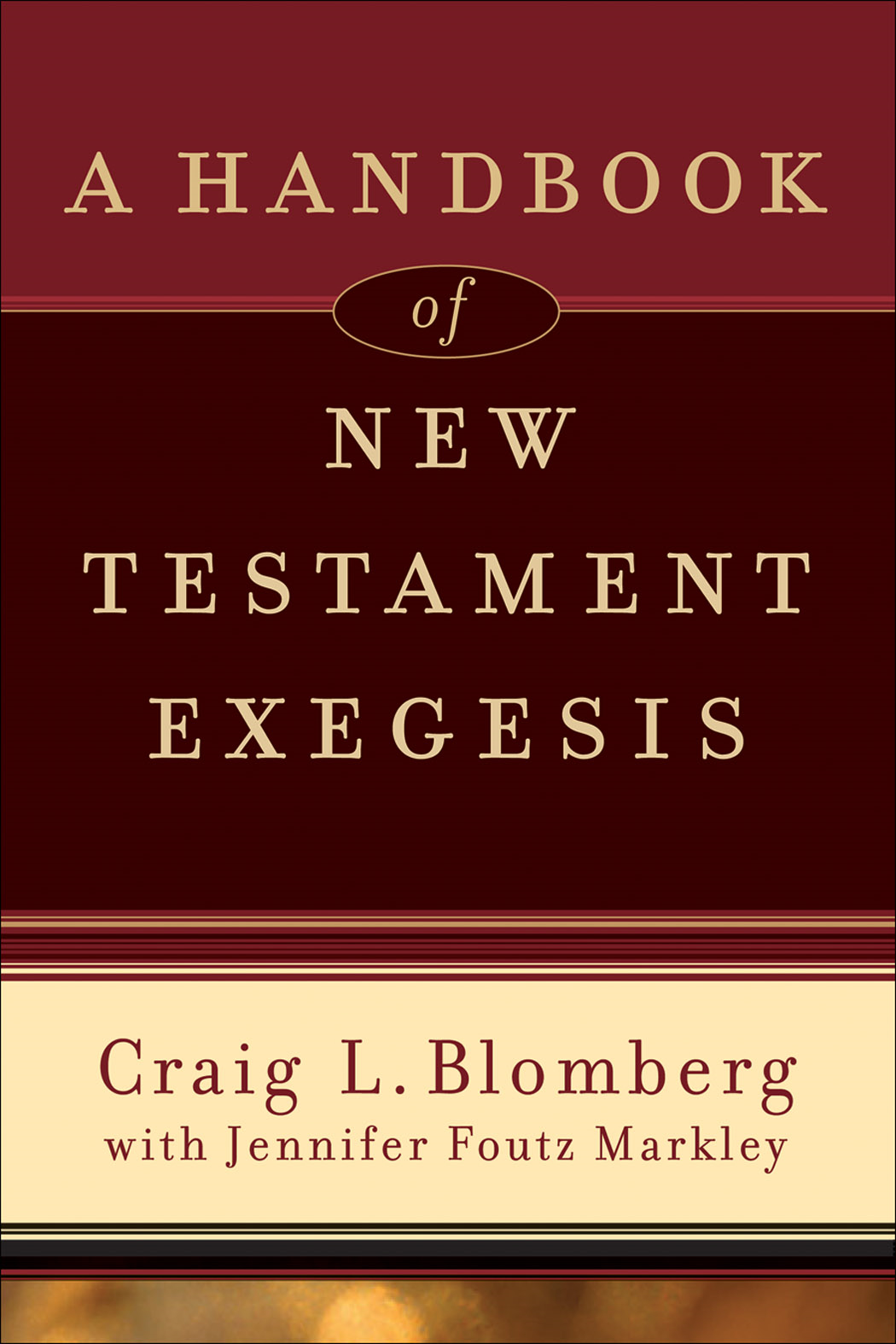 Handbook of New Testament Exegesis, A