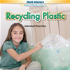 Recycling Plastic: Understand Place Value