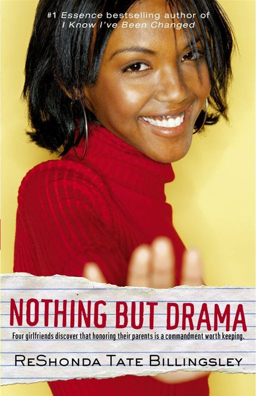 Nothing But Drama By: ReShonda Tate Billingsley