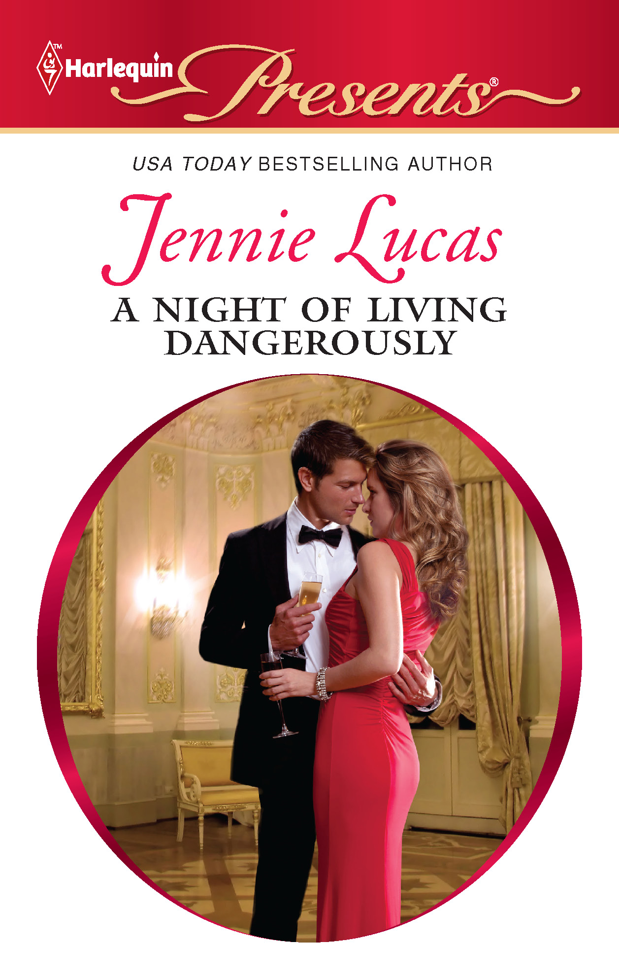 A Night of Living Dangerously By: Jennie Lucas
