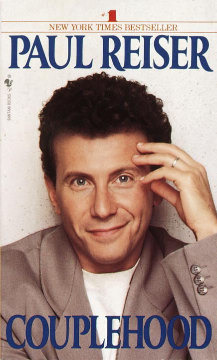 Couplehood By: Paul Reiser