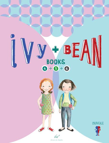 Ivy and Bean Bundle Set 2 (Books 4-6) By: Annie Barrows,Sophie Blackall