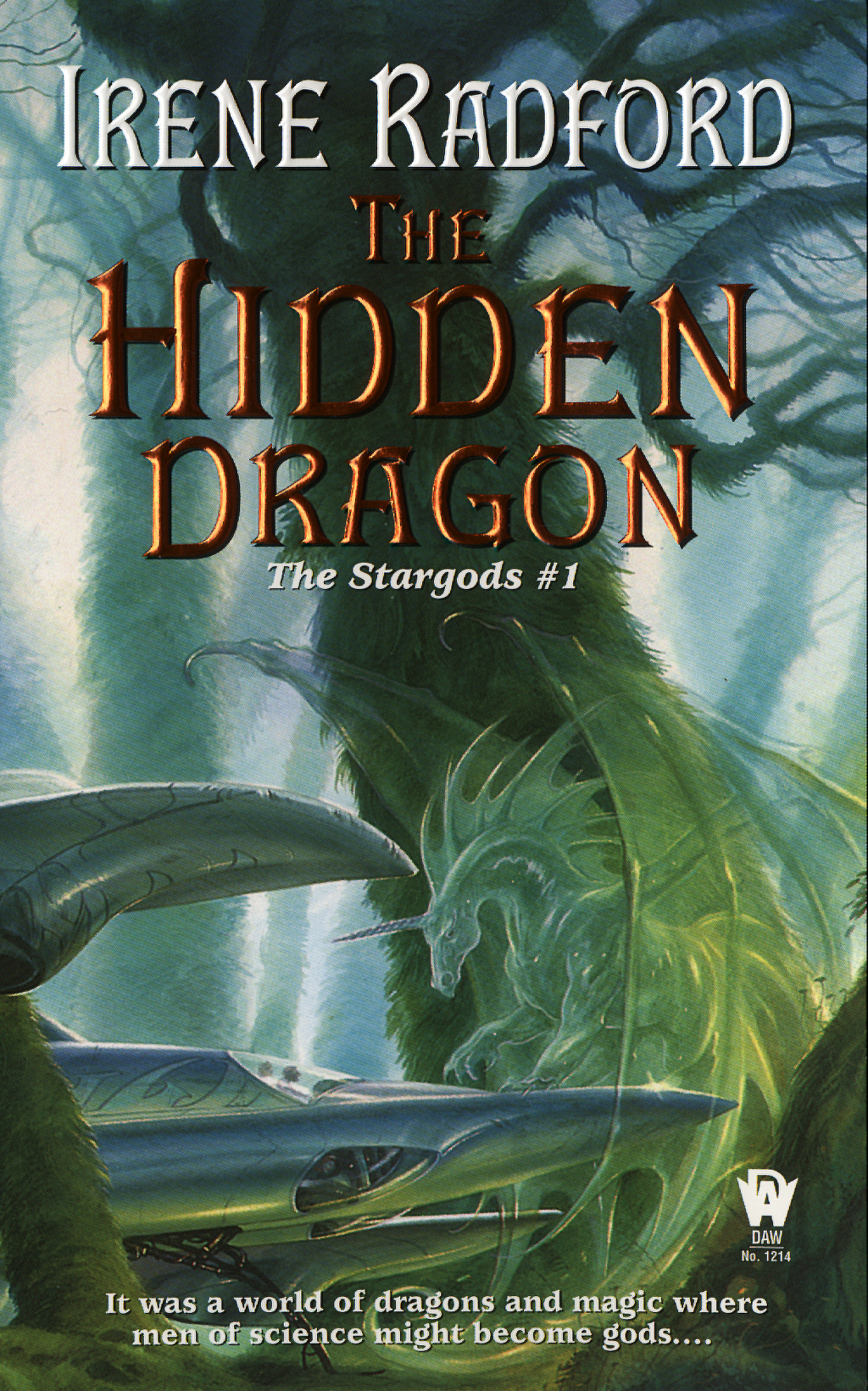 The Hidden Dragon By: Irene Radford