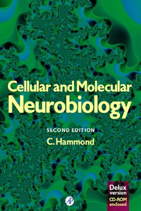 Cellular and Molecular Neurobiology (Deluxe Edition)