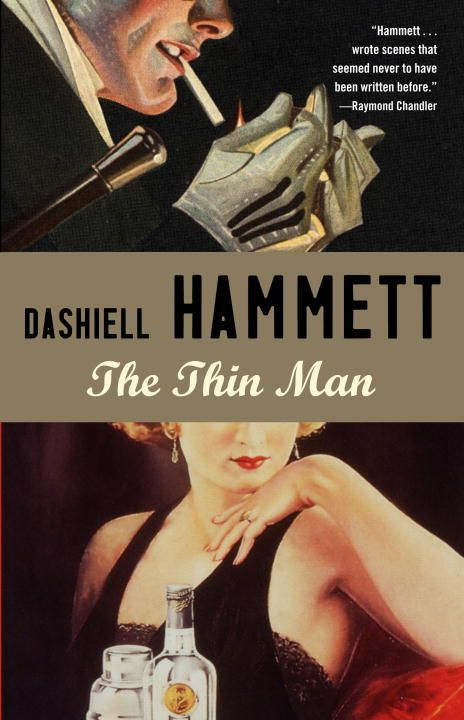 The Thin Man By: Dashiell Hammett