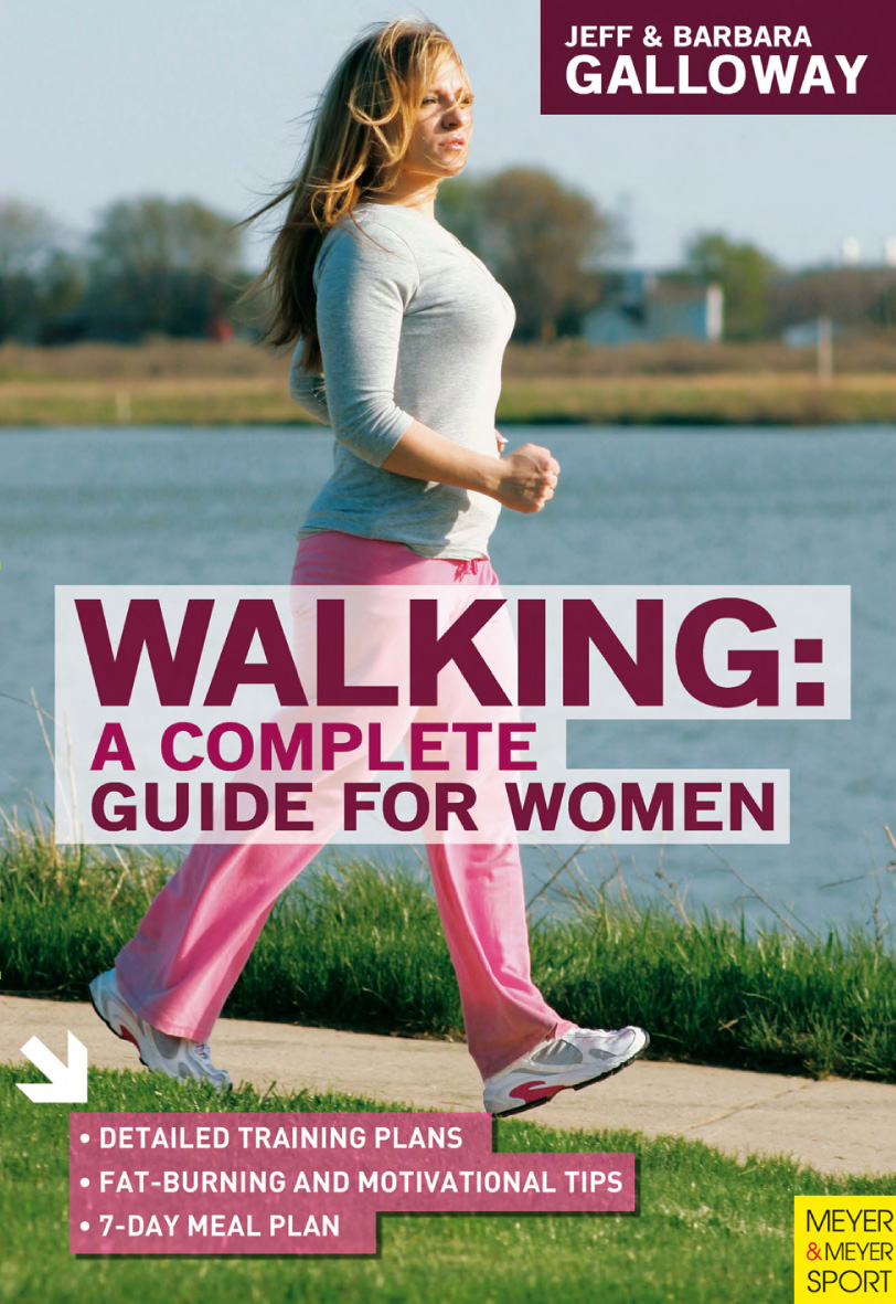 Walking A Complete Guide for Women